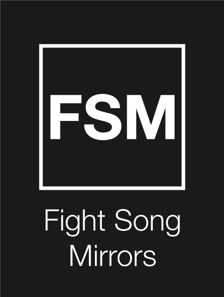 Fight Song Mirrors